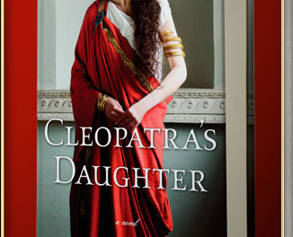 Michelle Moran's new novel, Cleopatra's Daughter.
